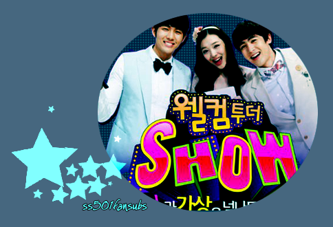 welcom to The Show مقدم من فريق ss501fansubs,أنيدرا