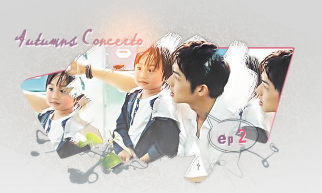 [ دراما التايوانية ] Autumn's Concerto Ep02,أنيدرا